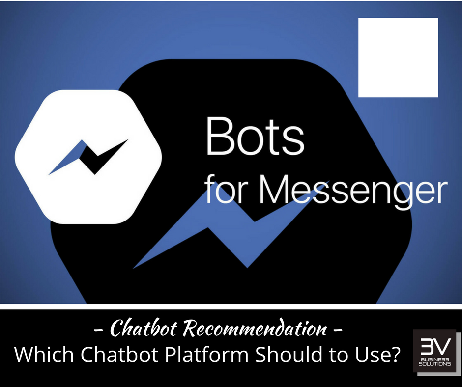 Which Facebook Messenger Chatbot Tool to Use? Recommend Chatfuel