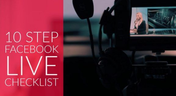 10 Tips for Facebook Live videos
