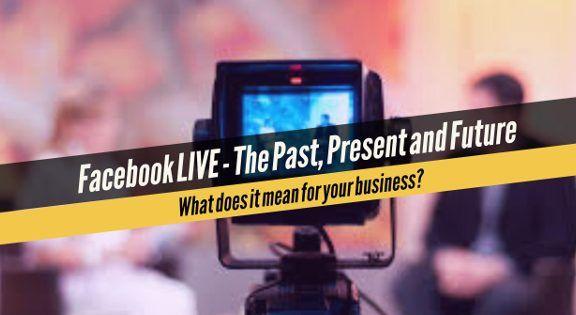 past-present-future-of-facebook-live