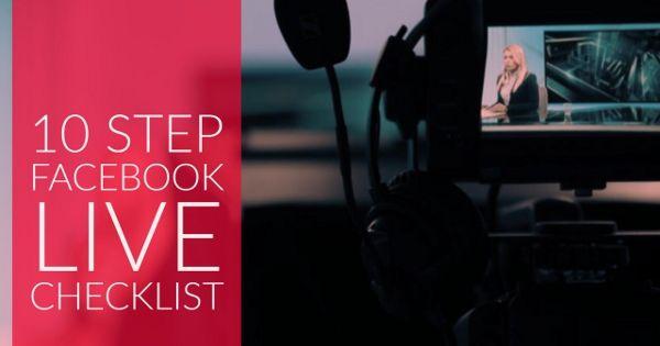 10 Tips for Facebook Live videos