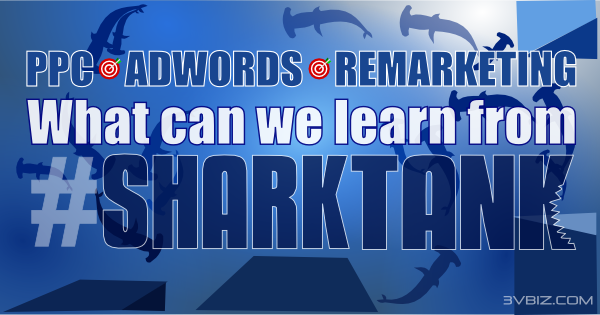 What internet marketers can learn from Sharktank